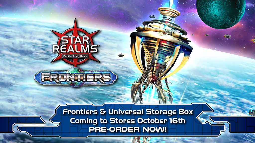 Star Realms: Frontiers hits game store shelves soon – preorder today!