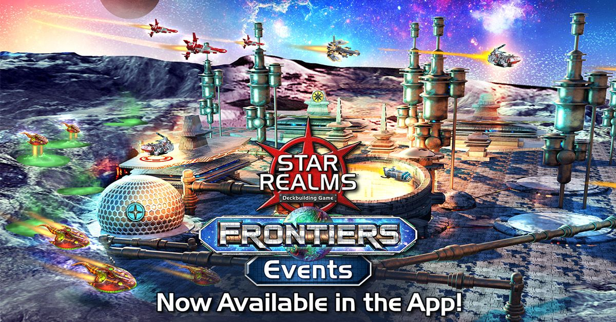 Star Realms Frontiers: Events NOW AVAILABLE in the Digital App!